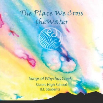 Songs of Whychus Creek